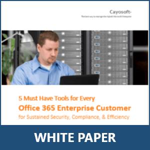 Cayosoft-Whitepaper-5Office365Tools